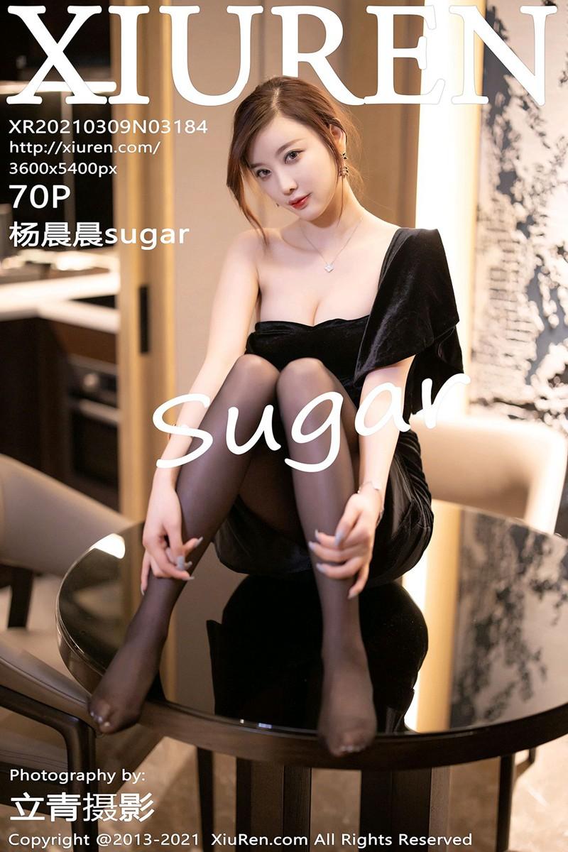 [XiuRen秀人网] 2021.03.09 No.3184 杨晨晨sugar [70+1P]