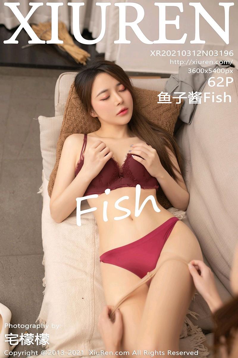 [XiuRen秀人网] 2021.03.12 No.3196 鱼子酱Fish [62+1P]