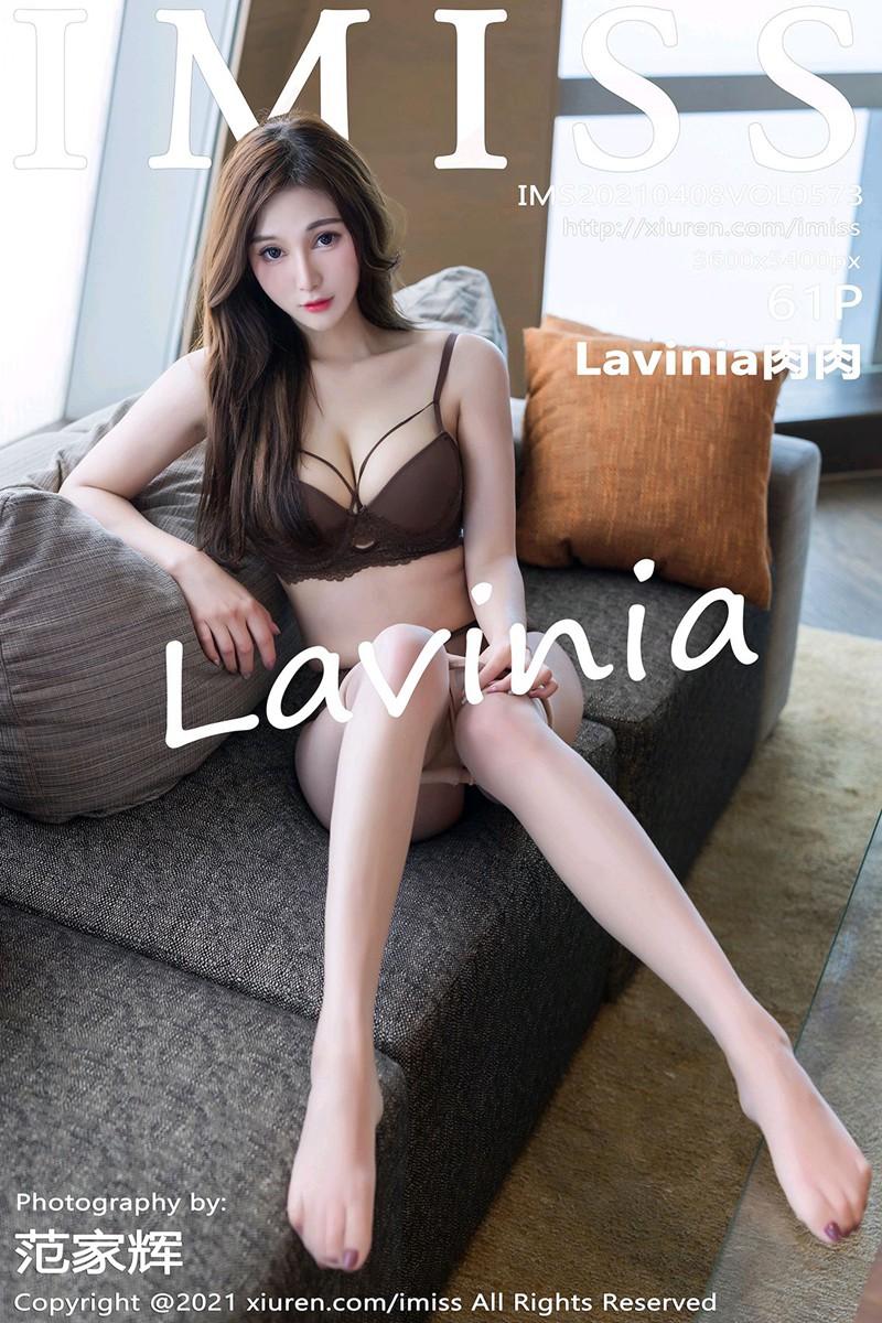 [IMISS爱蜜社] 2021.04.08 VOL.573 Lavinia肉肉 [61+1P]