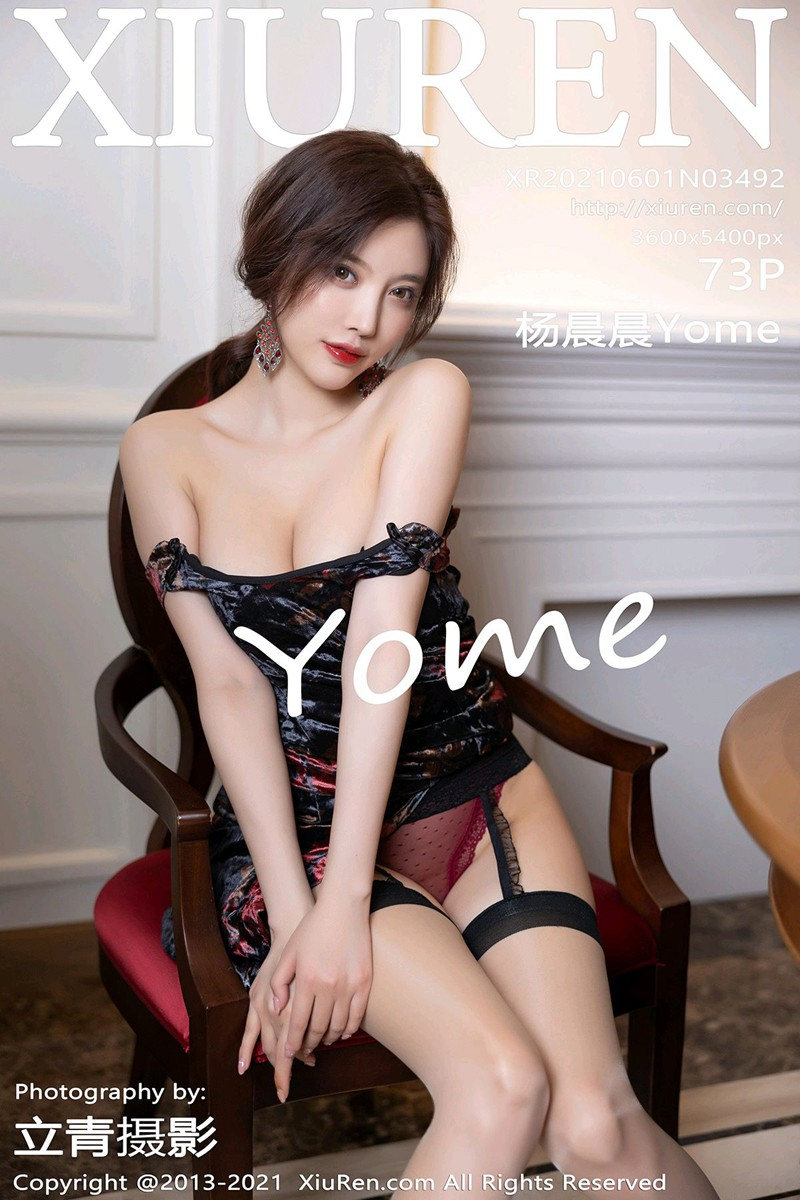 [XiuRen秀人网] 2021.06.01 No.3492 杨晨晨Yome [73+1P]